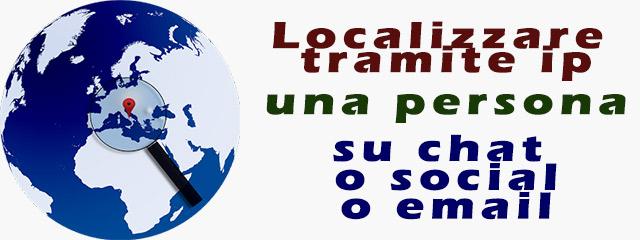 Localizzare tramite ip una persona
