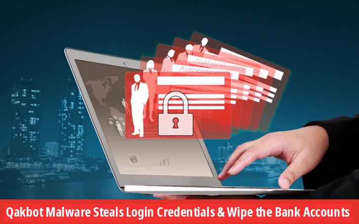 Gli hacker lanciano il malware Qakbot per rubare le credenziali di accesso e cancellare i conti bancari