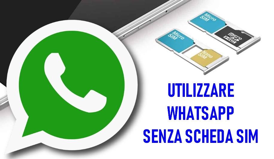 Come utilizzare WhatsApp senza Scheda SIM ed avere un account anonimo ed indipendente