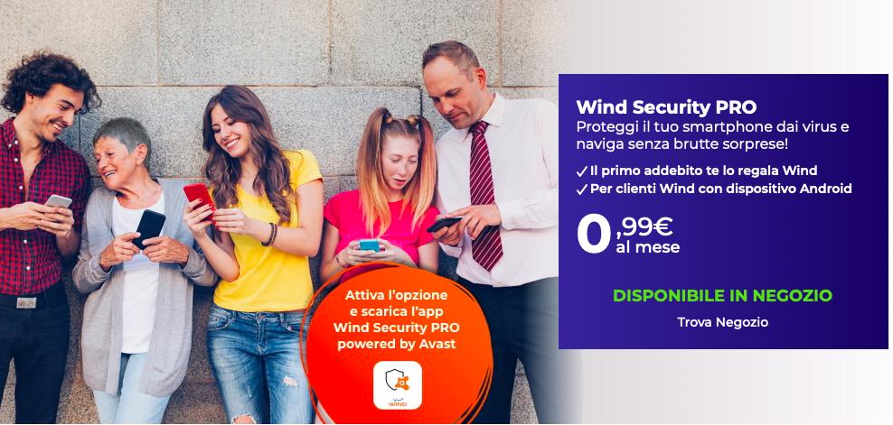 Se il tuo gestore è Wind ti consigliamo di acquistare una nuova funzione che rende il tuo smartphone immune a virus