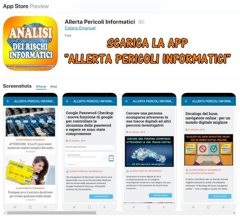 Scarica la APP # Allerta Pericoli Informatici # rimani sempre informato sui pericoli della rete