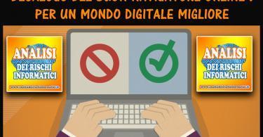 🥇Decalogo del buon navigatore online : per un mondo digitale migliore