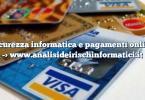Sicurezza informatica e pagamenti online