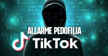 Genitori attenti a Tik-Tok, pedofili utilizzano l'app per adescare minori: massima attenzione