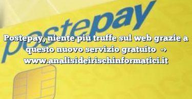 Postepay, niente più truffe sul web grazie a questo nuovo servizio gratuito