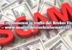 Come riconoscere le truffe dei Broker Forex