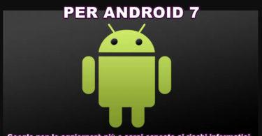 Stop Aggiornamenti per Android 7 ! Google non lo aggiornerà più e sarai esposto ai rischi informatici. Scopri la tua versione con il nostro aiuto