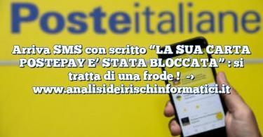 """Arriva SMS con scritto """"LA SUA CARTA POSTEPAY E' STATA BLOCCATA"""" : si tratta di una frode !"""