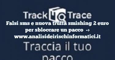 Falsi sms e nuova truffa smishing 2 euro per sbloccare un pacco