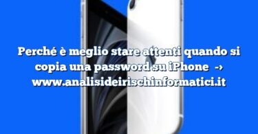 Perché è meglio stare attenti quando si copia una password su iPhone