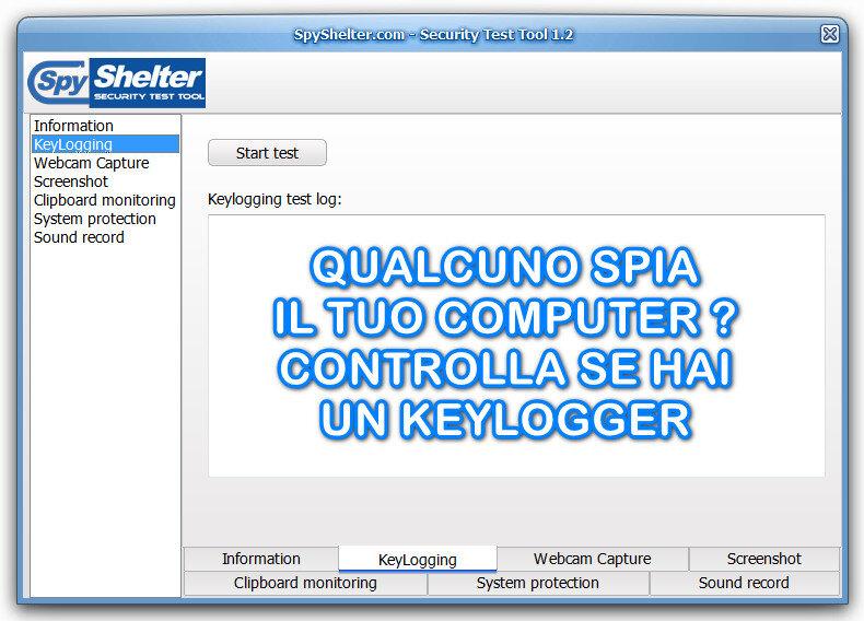Sul tuo computer è presente un Keylogger ? Scopri se qualcuno sta intercettando la pressione dei tuoi tasti