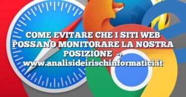 COME EVITARE CHE I SITI WEB POSSANO MONITORARE LA NOSTRA POSIZIONE