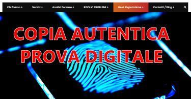 COPIA AUTENTICA PROVA DIGITALE : il nuovo sito di INFORMATICA IN AZIENDA dedicato alla acquisizione di prove digitali