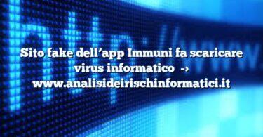 Sito fake dell'app Immuni fa scaricare virus informatico