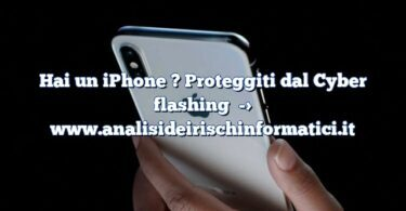 Hai un iPhone ? Proteggiti dal Cyber flashing