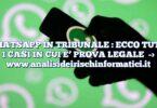 WHATSAPP IN TRIBUNALE : ECCO TUTTI I CASI IN CUI E' PROVA LEGALE