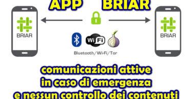 APP BRIAR : comunicazioni attive in caso di emergenza e nessun controllo dei contenuti
