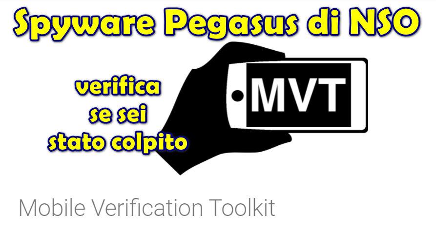 Spyware Pegasus di NSO: questo toolkit può scansionare dispositivi Android e iOS per possibili infezioni