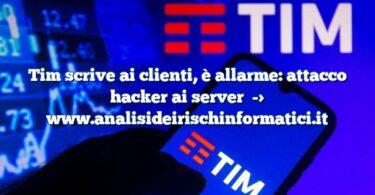 Tim scrive ai clienti, è allarme: attacco hacker ai server