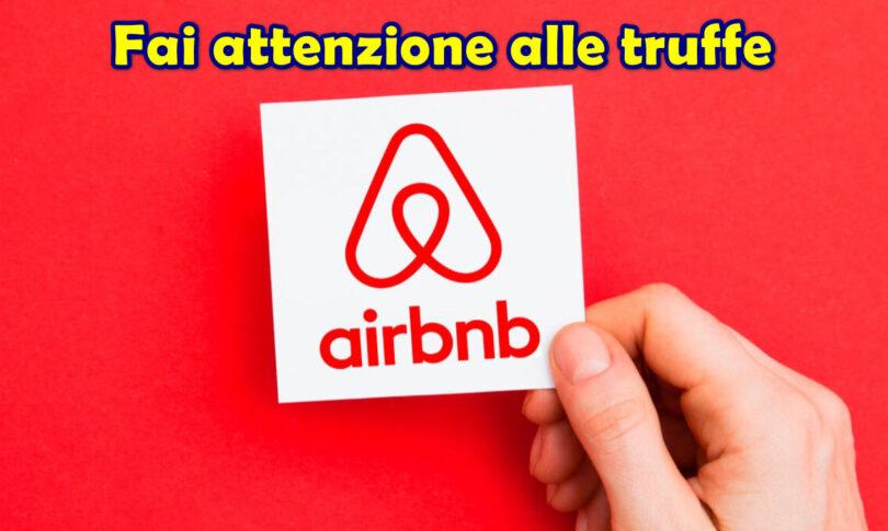 Fai attenzione alle truffe su Airbnb