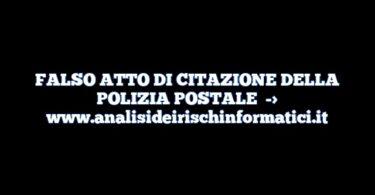 FALSO ATTO DI CITAZIONE DELLA POLIZIA POSTALE