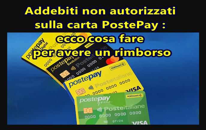 Addebiti non autorizzati sulla carta PostePay : ecco cosa fare per avere un rimborso