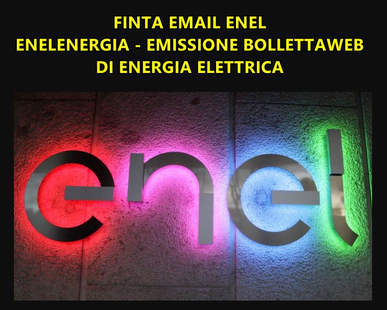 ATTENZIONE ALLA FALSA EMAIL ENELENERGIA : EMISSIONE BOLLETTAWEB DI ENERGIA ELETTRICA