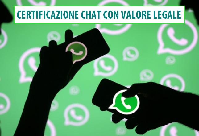 Certificazione Chat e Sms con valore legale : whatsapp, messenger, hangouts, skype e telegram