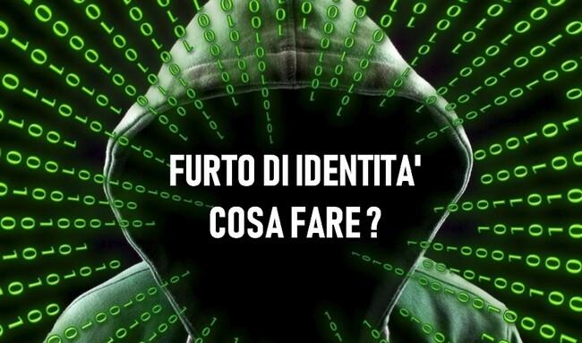 Furto di Identità : cosa fare