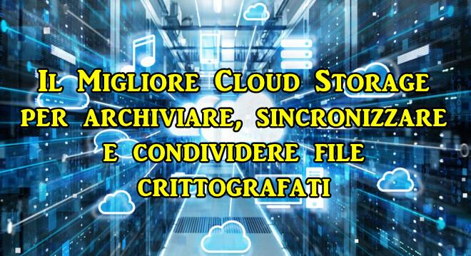 Soluzioni Cloud Storage con crittografia