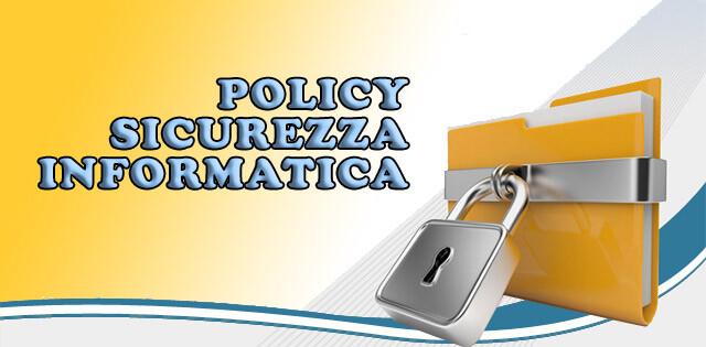 Policy Sicurezza Informatica e Accordo di Riservatezza