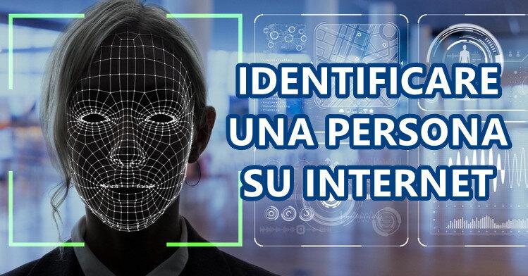 Identificare una persona su internet