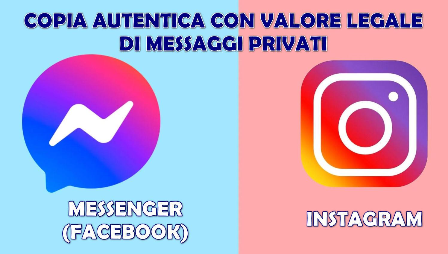 Copia Autentica Messaggi Instagram e Messenger