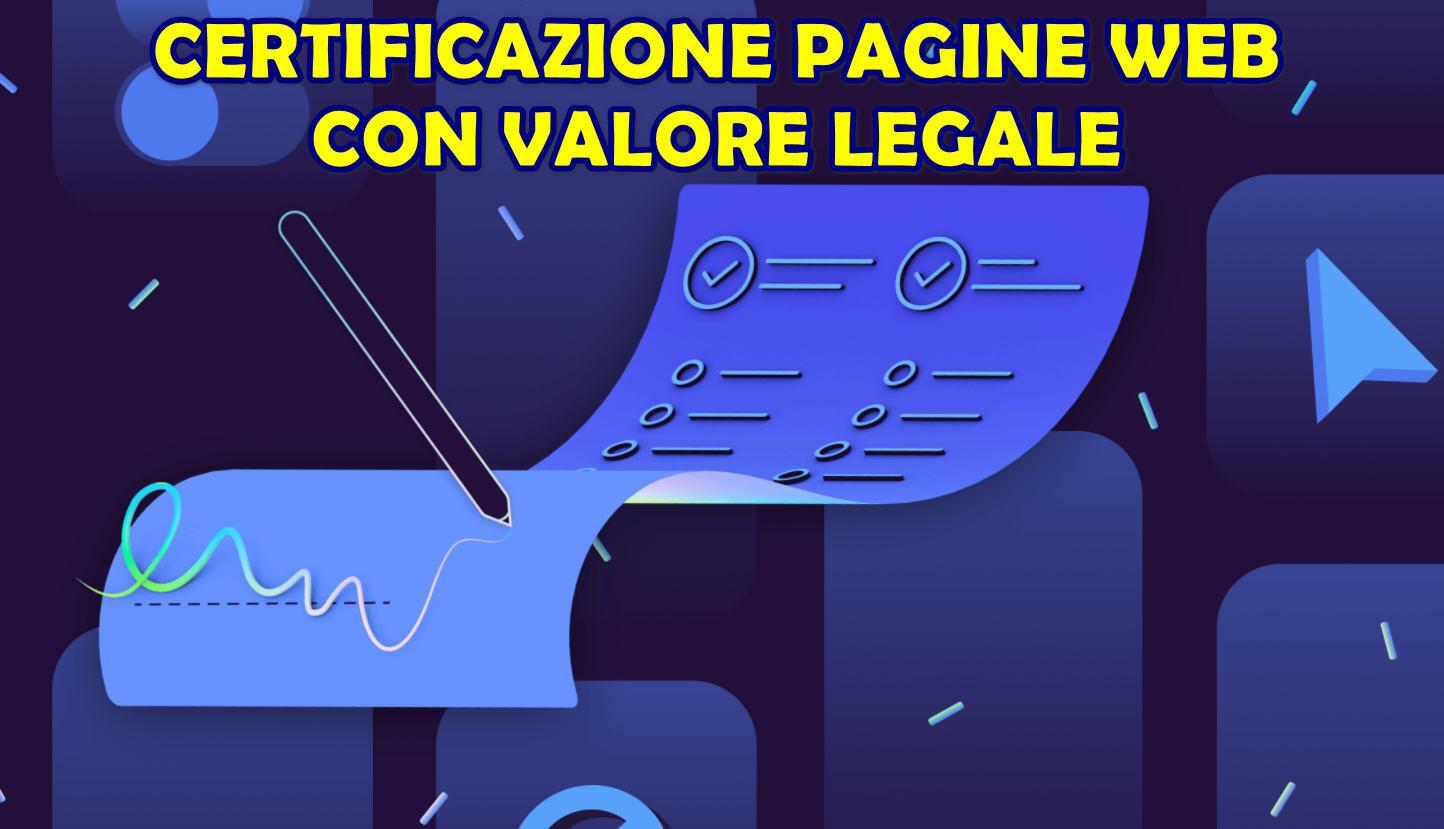 Certificazione Pagine Web con valore legale